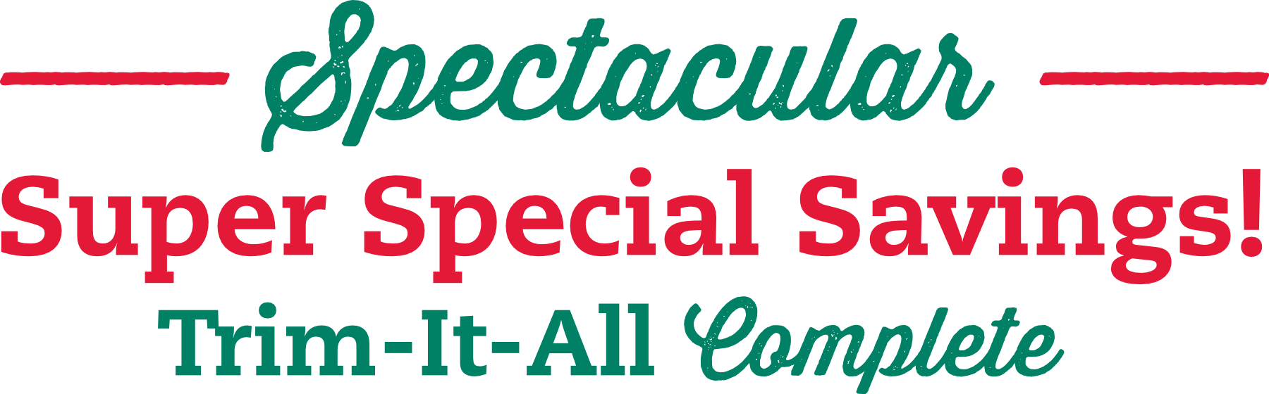 Spectacular Super Special Savings