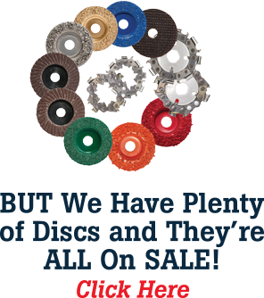 BUT We Have Plenty of Discs and They're ALL On SALE!  ClickHere